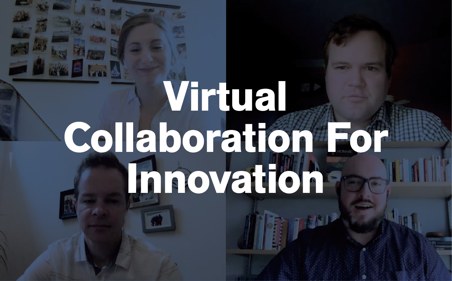 Virtual Collaboration for Innovation